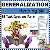 GENERALIZATION Reading Skills Task Cards