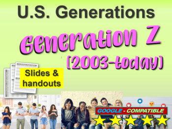 GENERATION Z - Part 7 of the fun and engaging U.S. GENERAT