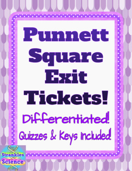 GENETICS: Punnett Square Exit Ticket Assessments! Differentiated Quizzes & Key!