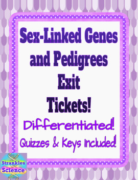 GENETICS: Sex-Linked Genes and Pedigrees Exit Tickets! Quizzes and key!