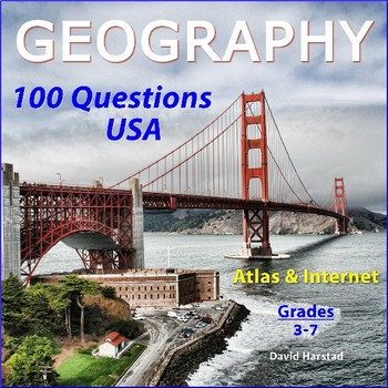 GEOGRAPHY - 100 USA Map Questions for Atlas & Internet (Grades 3-7)