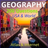 GEOGRAPHY - 200 USA & World Map Questions for Atlas & Internet (Grades 3-7)