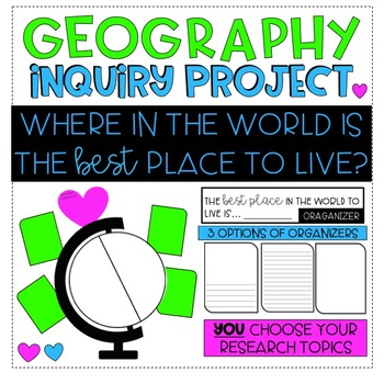 GEOGRAPHY/LITERACY INQUIRY PROJECT