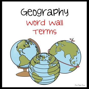 GEOGRAPHY MAP TERMS WORD WALL