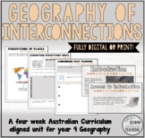 GEOGRAPHY OF INTERCONNECTIONS - YEAR 9 PRINT OR DIGITAL UNIT