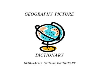 GEOGRAPHY PICTURE DICTIONARY