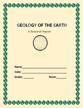 GEOLOGY OF THE EARTH: A RESEARCH ACTIVITY:  GRADES  4-8