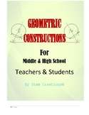 GEOMETRIC CONSTRUCTIONS - (BUNDLED LESSONS) FOR TEACHERS/STUDENTS