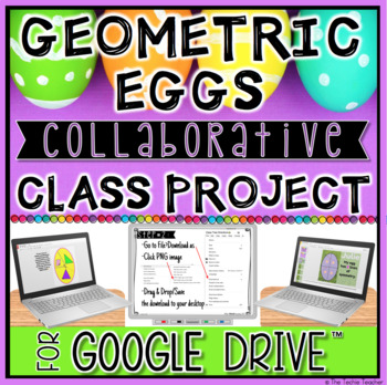 GEOMETRIC EGGS COLLABORATIVE CLASS PRESENTATION: Digital Spring Time Activity