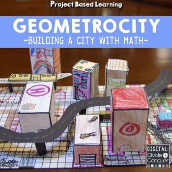 Project Based Learning Geometrocity Build A City Of Math