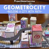 Project Based Learning: Geometrocity! Math PBL -Print or F