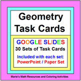 "GEOMETRY TASK CARDS BUNDLE:  (30 SETS ""GOOGLE SLIDES"")"