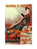 GEORGE M. COHAN'S: The Dangerous Mrs. Delaney, a one-act v