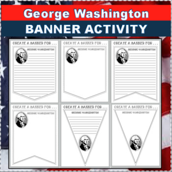 GEORGE WASHINGTON BANNER Activity Differentiated Writing in History