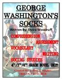 GEORGE WASHINGTON'S SOCKS Comprehension/Assessment Novel S