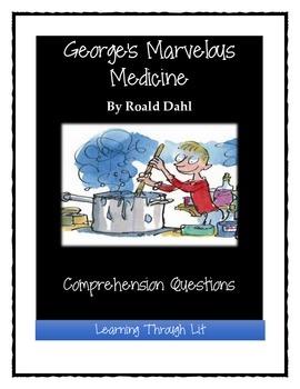 Roald Dahl GEORGE'S MARVELOUS MEDICINE - Comprehension & Text Evidence