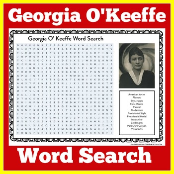 Georgia O Keefe | Georgia O'Keefe Worksheet | Georgia O Keefe Word Search
