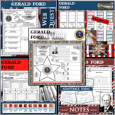 GERALD FORD U.S. PRESIDENT BUNDLE Differentiated Research Project Biography