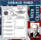 GERALD FORD U.S. PRESIDENT WebQuest Research Project Biography