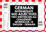 GERMAN ADJECTIVES: WRITTEN RECALL WORKBOOK #2