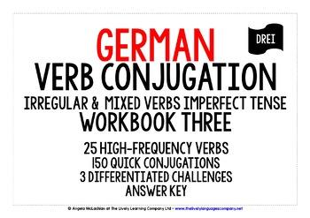 GERMAN IRREGULAR & MIXED VERBS CONJUGATION IMPERFECT TENSE WORKBOOK & ANSWER KEY