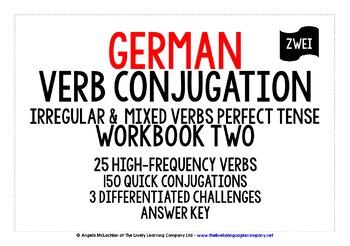 GERMAN IRREGULAR & MIXED VERBS CONJUGATION - PERFECT TENSE WORKBOOK & ANSWER KEY