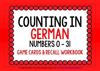 GERMAN FOR CHILDREN - NUMBERS 0-31 - GAME CARDS & RECALL WORKBOOK
