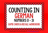 GERMAN NUMBERS 0-31 GAME CARDS & RECALL WORKBOOK