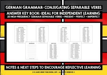 GERMAN SEPARABLE VERBS CONJUGATION PRESENT/PERFECT/IMPERFECT TENSE WORKBOOKS