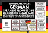 GERMAN SPEAKING PROMPTS (3 & 4) - 200 PROMPT CARDS & REFER