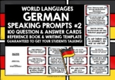 GERMAN SPEAKING PROMPTS (2) - 100 CARDS & REFERENCE BOOKLET