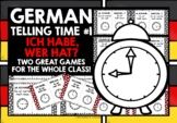 GERMAN TELLING TIME (1) - I HAVE, WHO HAS? 2 GAMES, 2 CHALLENGES!