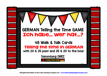 GERMAN TELLING THE TIME GAME - I HAVE, WHO HAS? (3)