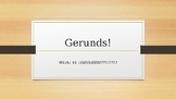 GERUNDS!!