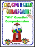 """GET, GIVE & GRAB GUMBALLS GALORE for """"WH"""" QUESTION COMPREHENSION-Speech"""