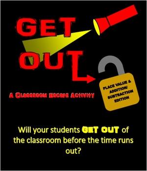 GET OUT! Classroom Escape Activity: Place Value & Addition/Subtraction