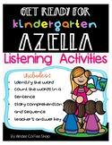 GET READY FOR KINDERGARTEN AZELLA (LISTENING ACTIVITIES)