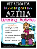 GET READY FOR KINDERGARTEN AZELLA (LISTENING ACTIVITIES)