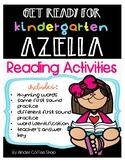 GET READY FOR KINDERGARTEN AZELLA (READING ACTIVITIES)