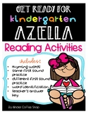 GET READY FOR KINDERGARTEN AZELLA (READING ACTIVITIES)