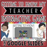 GETTING TO KNOW MY TEACHER GAME TEMPLATE IN GOOGLE SLIDES™