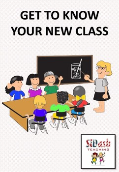 GETTING TO KNOW YOUR NEW CLASS