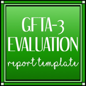GFTA-3: Speech and Language Assessment Report Template