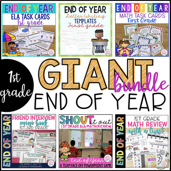 End of Year GIANT Bundle {1st Grade}