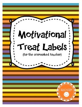 GIFT - Motivational Treat Labels and Testing Sign