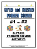 GIFTED AND TALENTED PROBLEM SOLVING #1 AND #2