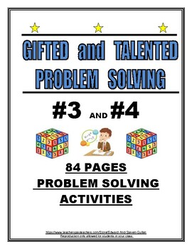 GIFTED AND TALENTED PROBLEM SOLVING #3 AND #4
