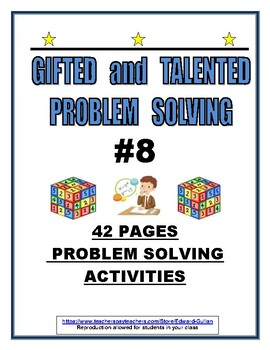 GIFTED AND TALENTED PROBLEM SOLVING #8