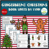 GINGERBREAD CHRISTMAS BOOK UNIT