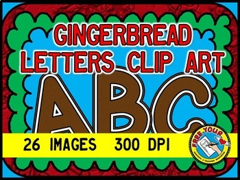 CHRISTMAS CLIPART: GINGERBREAD CLIPART BUNDLE: GINGERBREAD LETTERS CLIPART